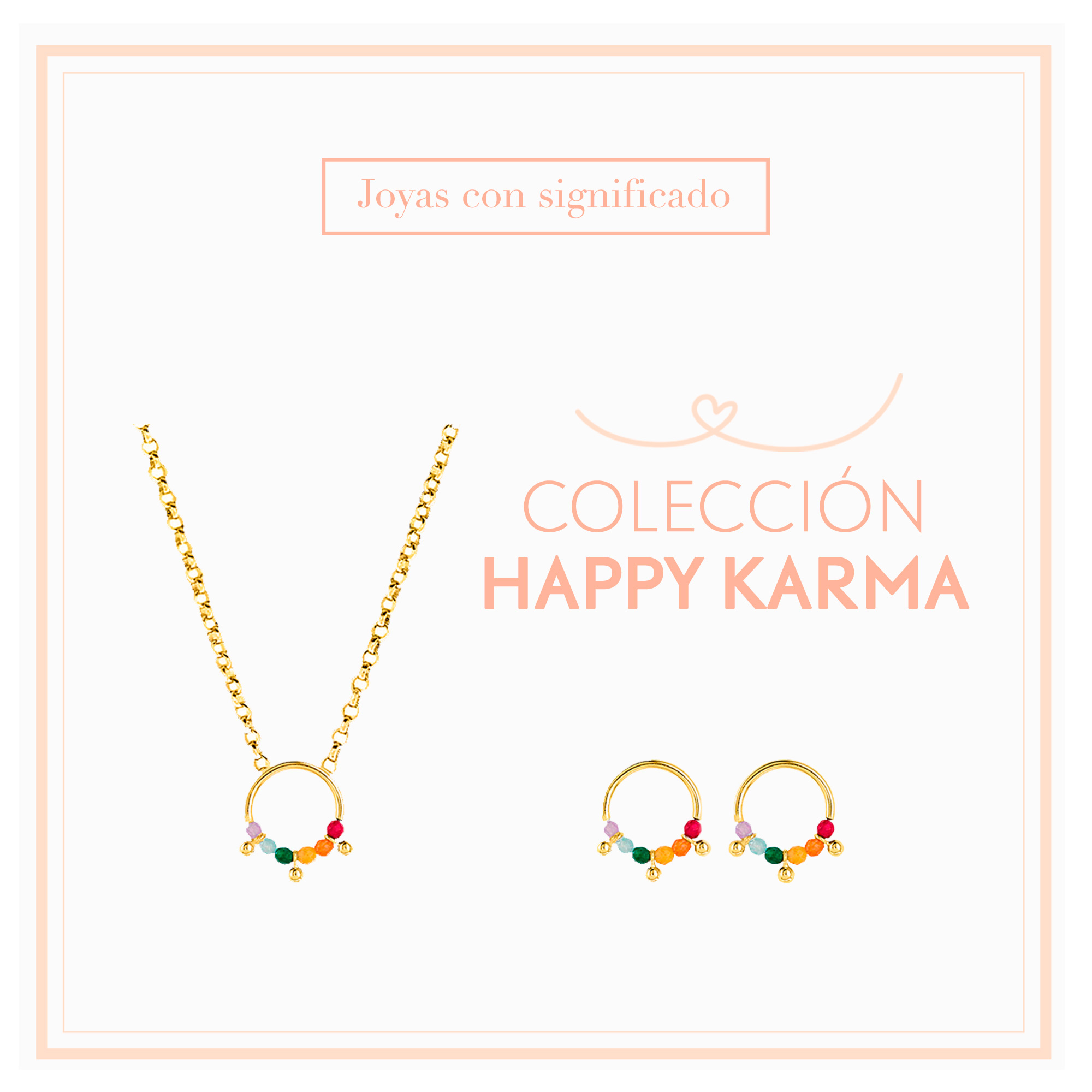 Colección Happy Karma Dorada